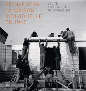Réinventer la maison individuelle en 1945
