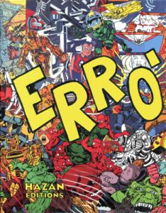 ERRO 1984-1998 catalogue général