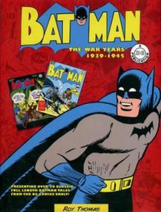 Batman The war years 1939-1945