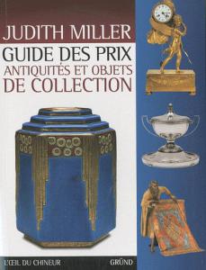 Guide des prix antiquités et objets de collection