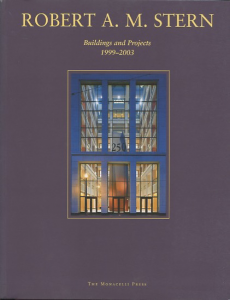 Robert A.M.Stern Buildings and projects 1999-2003