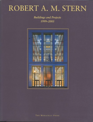 Robert A. M. Stern Buildings and projects 1999-2003