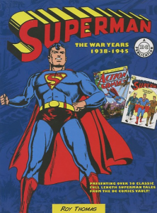 Superman the war years 1938-1945