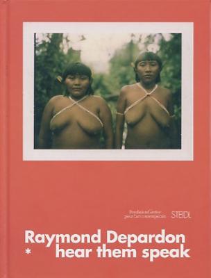 Depardon Raymond Hear them speak