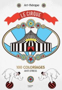 Art thérapie coloriage le cirque