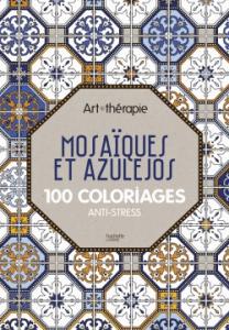 Art thérapie mosaïques et azulejos