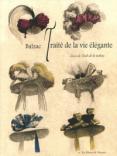 Balzac Traité de la vie élégante