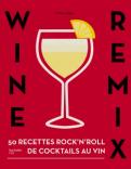 Wine remix