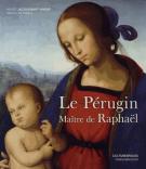 Le Pérugin, maître de Raphaël