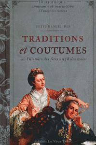 Petit manuel des traditions et coutumes