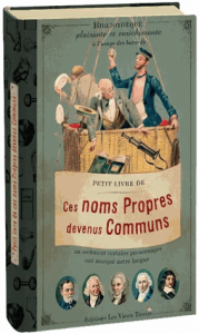 Petit livre de ces noms propres devenus communs