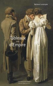 Tableaux d'Empire 1808