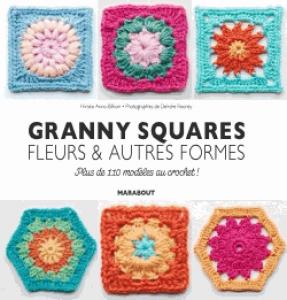 Granny square, fleurs et autres formes