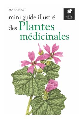 Mini guide illustré des plantes médicinales