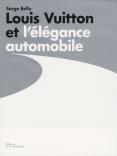Louis Vuitton et l'élégance automobile