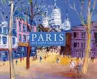 Paris aux cent couleurs