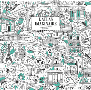 L'atlas Imaginaire cartes de mondes à colorier
