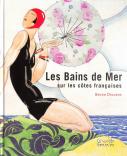 Les bains de Mer sur les côtes françaises