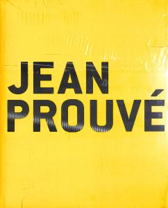 Jean Prouvé catalogue d'exposition