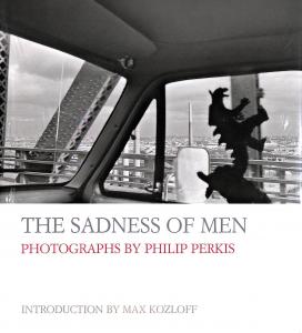 The sadness of men Philip Perkis