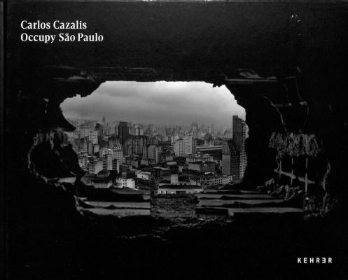 Caros Cazalis Occupy Sao Paulo