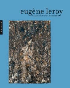 Eugène Leroy exposition du centenaire