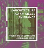 Architecture au 20ème siècle en France Modernité et continuité