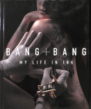 Bang Bang my life in INK