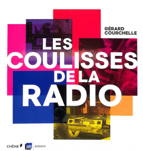 Les coulisses de la radio