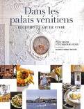 Dans les palais vénitiens recettes et art de vivre