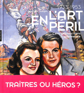 L'art en péril 1933-1953