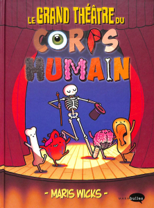 Le grand théâtre du corps humain