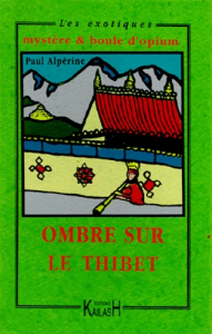 Ombres sur le Thibet
