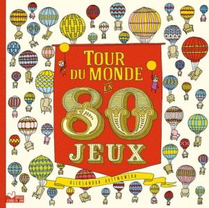 TOUR DU MONDE EN 80 JEUX