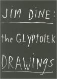 Jim Dine The Glyptotek drawings