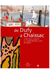 de Duffy à Chaissac, la peinture moderne au musée des Beaux-Arts de Nantes (CD-Rom inclus)