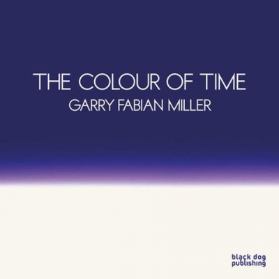 The colour of time - Garry Fabian Miller