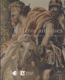 Héros antiques - La tapisserie flamande face à l'archéologie
