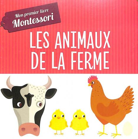 Les animaux de la ferme - Mon premier livre Montessori