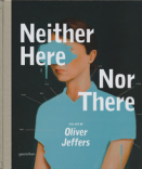 Neither Here Nor There - Olivier Jeffers
