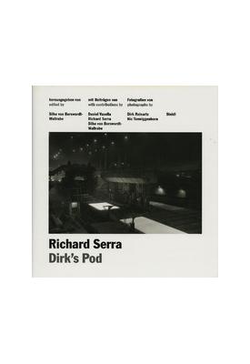 Dirk's Pod - Richard Serra