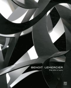 D'un infini à l'autre - Benoit Lemercier