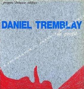 Daniel Tremblay de profil