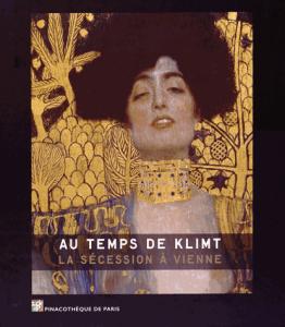 Au temps de Klimt La sécession à Vienne