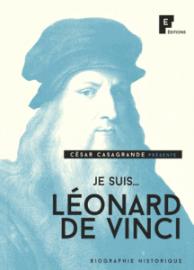 Je suis...Léonard de Vinci