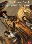 Le grand siècle de la peinture française