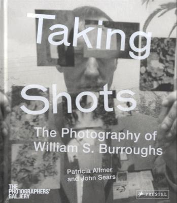 Taking Shots William S.Burroughs