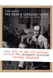 John Cohen The High & lonesome sound