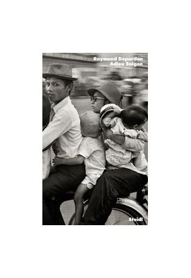 Depardon Raymond Adieu Saigon