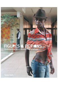 Figures & fictions Contemporary South Africa Photography